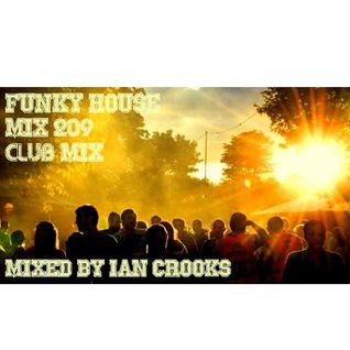 Ian Crooks Mix 209 (Club Mix)