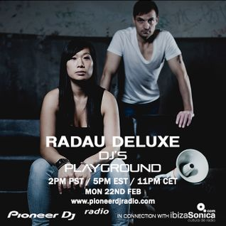 Radau Deluxe (February 2016) - Pioneer DJ's Playground