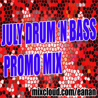 Drum 'N Bass July Mix