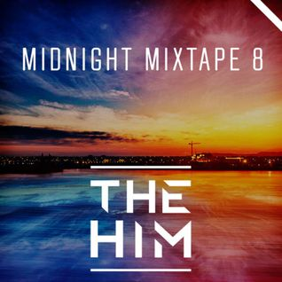 * Midnight Mixtape 8 *