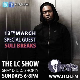 Shay D & DJ Shorty - The LC Show 110 - Suli Breaks