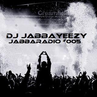 JabbaRadio #005