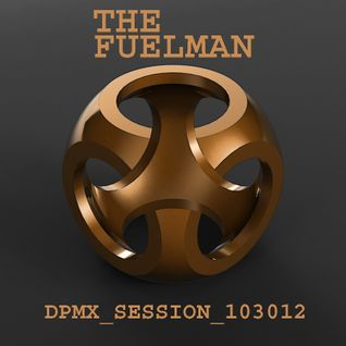 The_Fuelman_DPMX_SESSION_103012