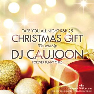 CHRISTMAS GIFT [R&B MIX] - DJ CAUJOON