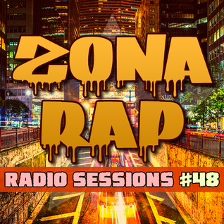 Zona RAP #48 - The Radio Sessions [October 16, 2016]
