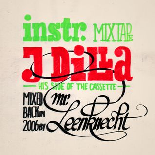 Instrumental Mixtape - J Dilla's Side (2006)