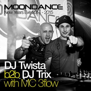 Moondance NYE 2014-5 - DJ TRIX b2b DJ TWISTA & MC 3FLOW