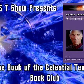 G & T Show Book of the Celestial Temple Book Club 10 - Star Trek: A Time To Be Born