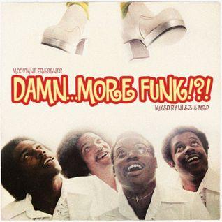 "Moovmnt presents: ""DAMN...MORE FUNK!?!"""