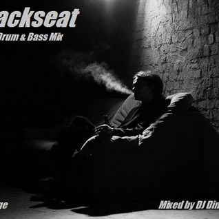 Backseat - Drum & Bass Lounge Mix