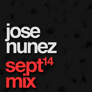 Jose Nunez - September MixShow
