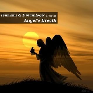 Tsunami & Dreamlogic - Angel's Breath