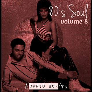 80's Soul Mix Volume 8 (March 2015)