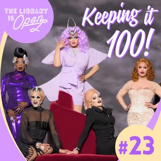 #23 Keeping It 100!