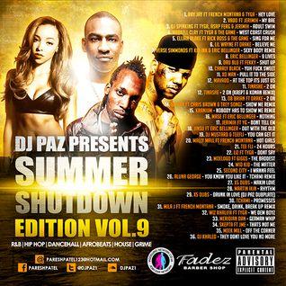 DJ PAZ SUMMER SHUTDOWN 2014
