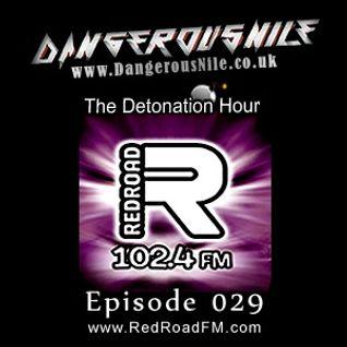 DangerousNile - The Detonation Hour Red Road FM Episode 029 (06/03/2015)