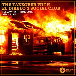 The Takeover with El Diablo's Social Club 14th June 2016