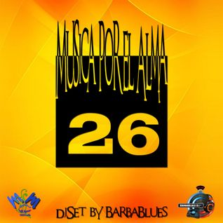 Musica por el Alma 26 - Chillout & Lounge Sensation - DjSet by BarbaBlues