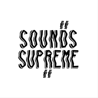 Sounds Supreme X Itoa X Dolgotron