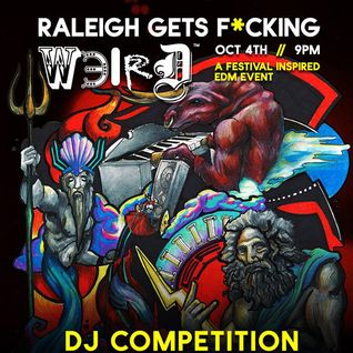 Raleigh Gets F*cking Weird