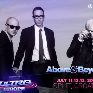 Above & Beyond - Live at Ultra Europe 2014 (Day 1 - 11-Jul-2014)