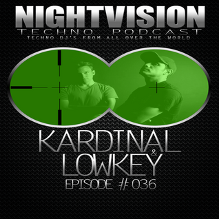 36_kardinal_lowkey_-_nightvision_techno_podcast_36_pt2