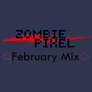 Zombie Pixel 2013 February Mix