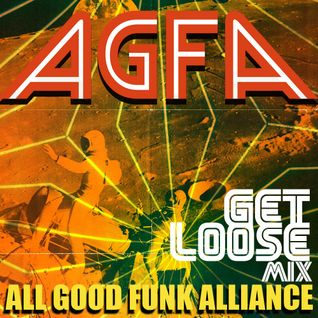 "AGFA presents ""Get Loose Mix"""