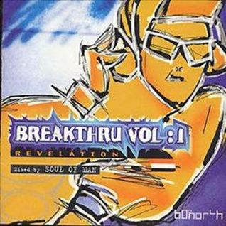 Soul Of Man - Breakthru Vol 1 Revelations