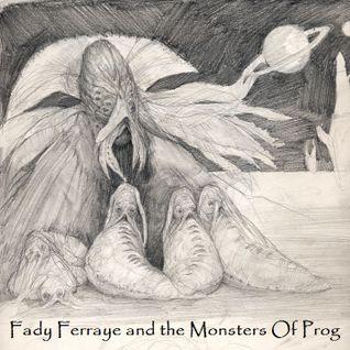 Fady Ferraye & The Monsters Of Prog - Fady Ferraye Remixed