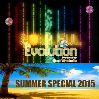 Soulful Evolution Summer Special 2015