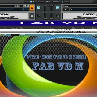 Fab vd M Presents Dotan - Home (Fab vd M Remix)
