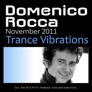 Domenico Rocca Trance Vibrations November 2011