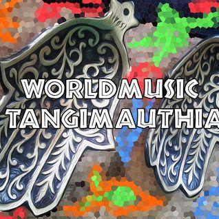 Worldmusic - Tangimauthia