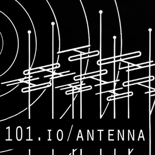 101.io/Antenna 1 ( Janja, Thereyoughost, That Night, Roughnic, Acid S )