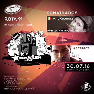Rota 91 - 30/07/2016 - Convidados - M Caporale e Abstr4ct
