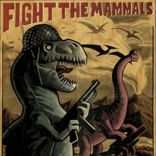 Fighting the Mammals