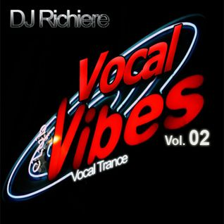 DJ Richiere - Vocal Vibes 02 (Vocal Trance Mix)
