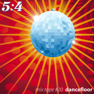 Mix Tape #20 : Dancefloor