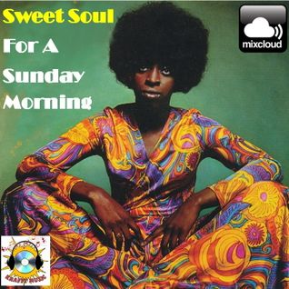 Sweet Soul For A Sunday Morning #1