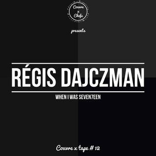 Couvre x Tape #12 - Régis Dajczman (When I Was Seve7een)