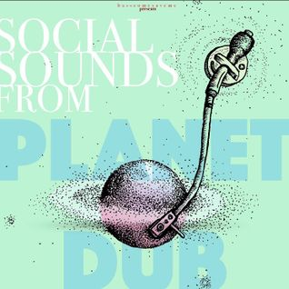 dubwise#186: please support social sounds from planet dub- wise