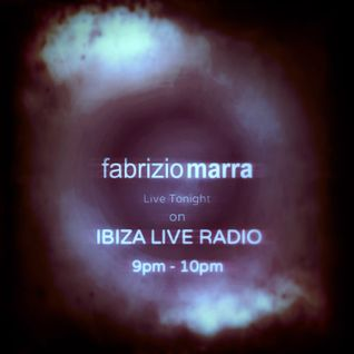 Fabrizio Marra live on IBIZA LIVE RADIO January the 25th