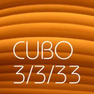Cubo - 3/3/33