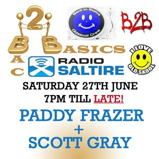 Paddy Frazer & Scott Gray - Bac2Basics 27th June 2015