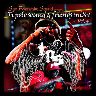 Ti Polosound and friends volume 4 -Lovelyness-