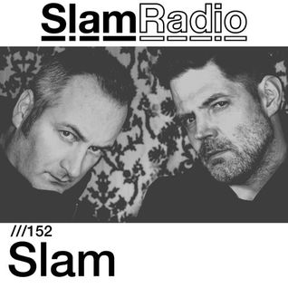 #SlamRadio - 152 - Slam