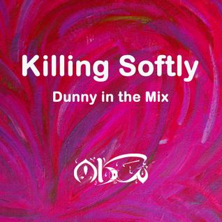 Dunny Mix 11 (Killing Softly)