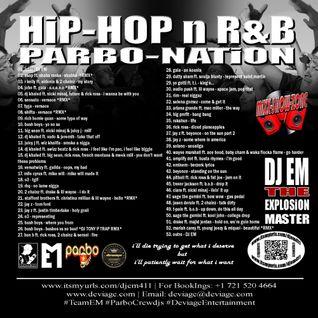 HiP-HOP n R&B PARBO-NATiON BY DJ EM