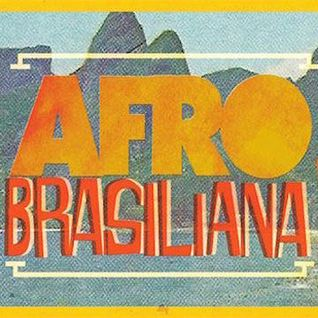 Afrobrasiliana Volume 2 | The Vinyl Frontier | Eastside FM 89.7